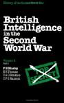 British Intelligence in the Second World War, Volume 3, Part 2 - F.H. Hinsley, R.C. Knight