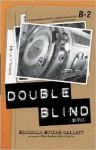 Double-blind - Michelle Butler Hallett