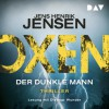 Oxen – Der dunkle Mann - Jens Henrik Jensen