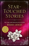 Star-Touched Stories - Roshani Chokshi