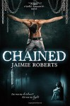 Chained - Jaimie Roberts, Kim Young, Kellie Dennis