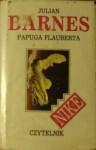 Papuga Flauberta - Julian Barnes, Adam Szymanowski