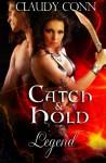Catch & Hold-Legend: Legend Series (Volume 5) - Claudy Conn