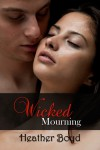 Wicked Mourning - Heather Boyd