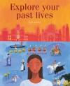 Explore Your Past Lives - Paul Roland