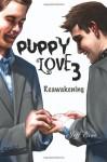 Puppy Love 3: Reawakening - Jeff Erno