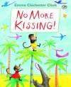 No More Kissing - Emma Chichester Clark