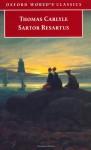 Sartor Resartus - Thomas Carlyle, Kerry McSweeney, Peter Sabor
