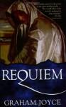 Requiem - Graham Joyce