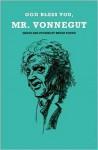 God Bless You, Mr. Vonnegut - Bryan Young