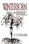 Winterborn - A.D. Roland