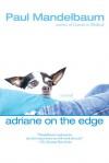 Adriane on the Edge - Paul Mandelbaum