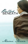 Pulled Beneath (Bar Harbor Series, #1) - Marni Mann