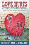 Love Hurts: 21 humorous stories about falling in love, falling out, and everything in between - Eric M Bosarge, Michael Kimball, Wayne Scheer