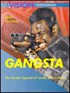 Gangsta: The Sinister Spread of Yardie Gun Crime - John Davison