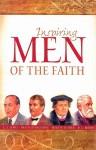 Inspiring Men of the Faith - Edwin Prince Booth, David Livingstone, C.S. Lewis