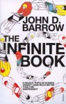 The Infinite Book: A Short Guide to the Boundless, Timeless and Endless - John D. Barrow