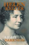 Light in my Darkness - Helen Keller, Dorothy Herrmann, Ray Silverman
