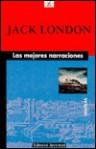 Las Mejores Narraciones - Jack London