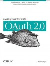 Getting Started with OAuth 2.0 - Ryan Boyd