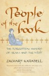 People of the Book: The Forgotten History of Islam and the West - Zachary Karabell