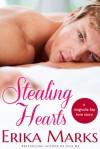 Stealing Hearts - Erika Marks