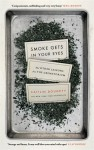 Smoke Gets in Your Eyes: And Other Lessons from the Crematorium - Caitlin Doughty