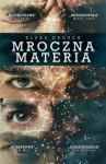 Mroczna materia - Blake Crouch