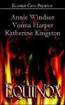 Equinox - Katherine Kingston, Annie Windsor, Vonna Harper