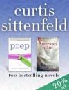Prep and American Wife: Two Bestselling Novels - Curtis Sittenfeld