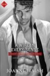A Wife in Every Sense - Joanne Walsh