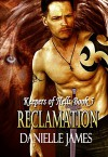 Reclamation (The Keepers of Hell Book 5) - Danielle James