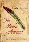 The Moor's Account: A Novel - Laila Lalami