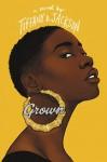 Grown - Tiffany D. Jackson
