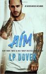 Aim: A Circle of Justice Novel - L.P. Dover, Crimson Tide Editorial