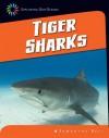 Tiger Sharks - Samantha Bell