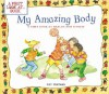 My Amazing Body: A First Look at Health and Fitness (First Look at...Series) - Pat Thomas