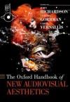 The Oxford Handbook of New Audiovisual Aesthetics - John Richardson
