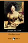 Criticism and Fiction (Dodo Press) - William Dean Howells