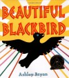 Beautiful Blackbird - Ashley Bryan