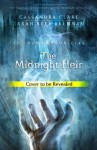 The Midnight Heir (The Bane Chronicles) - Rees Brennan, Sarah, Cassandra Clare