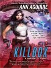Killbox - Ann Aguirre, Suzanna Duff