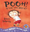 Pooh! Is That You, Bertie?. David Roberts - David Roberts (Illustrator)
