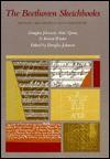 The Beethoven Sketchbooks: History, Reconstruction, Inventory - Douglas Johnson, Robert Winter, Alan Tyson