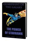 Guardians of the Galaxy: The Power of Starhawk - Steve Gerber, Roger Stern, Stan Lee, Mary Skrenes, Al Milgrom, Howard Chaykin, John Buscema