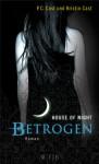 Betrogen - P.C. Cast, Kristin Cast, Christine Blum