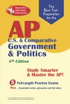 AP U.S. & Comparative Government & Politics (REA) - The Best Test Prep for the A: 8th Edition - R.F. Gorman, Keith Mitchell, J. Hamilton, S. J. Hammond, E. Kalner, W. Phelan, G.G. Watson