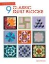 Quilt Essentials - 9 Classic Quilt Blocks - Lynne Edwards