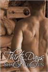 Thirty Days - Shayla Kersten