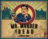 Mr. Murder Is Dead - Victor Quinaz, Brent Schoonover, Stephen Christy, Paul Morrissey, Zachary Quinto, Mark Englert, Stacie Ponder